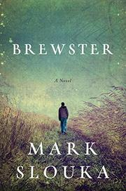 BREWSTER by Mark Slouka