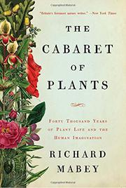 THE CABARET OF PLANTS by Richard Mabey