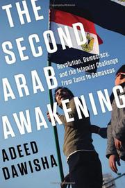 THE SECOND ARAB AWAKENING by Adeed Dawisha