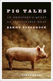 PIG TALES by Barry Estabrook
