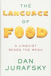 THE LANGUAGE OF FOOD by Dan Jurafsky