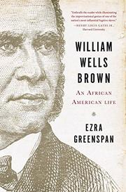 WILLIAM WELLS BROWN by Ezra Greenspan
