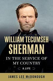 WILLIAM TECUMSEH SHERMAN by James Lee McDonough