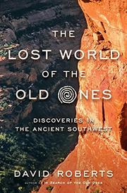 THE LOST WORLD OF THE OLD ONES by David Roberts