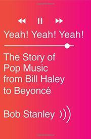 YEAH! YEAH! YEAH! by Bob Stanley