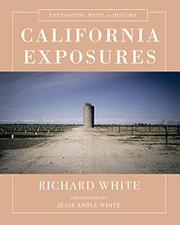 CALIFORNIA EXPOSURES by Richard White