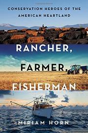 RANCHER, FARMER, FISHERMAN by Miriam Horn