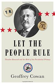 LET THE PEOPLE RULE by Geoffrey Cowan