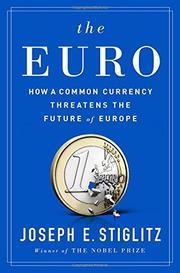 THE EURO by Joseph E. Stiglitz