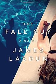 THE FALL GUY by James Lasdun