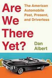 ARE WE THERE YET? by Dan Albert
