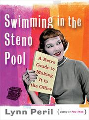 SWIMMING IN THE STENO POOL by Lynn Peril
