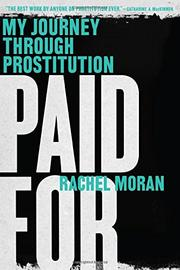 PAID FOR by Rachel Moran