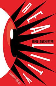 REALITY AND OTHER STORIES by John Lanchester