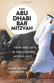 THE ABU DHABI BAR MITZVAH by Adam Valen  Levinson