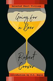 GOING FOR A BEER by Robert Coover
