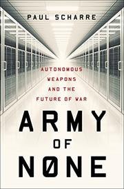 ARMY OF NONE by Paul Scharre