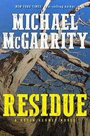 RESIDUE by Michael McGarrity