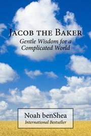 JACOB THE BAKER by Noah  benShea