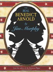 Book Cover for THE REAL BENEDICT ARNOLD