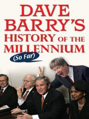 Book Cover for DAVE BARRY'S HISTORY OF THE MILLENIUM (SO FAR)