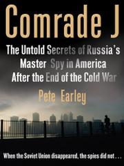 COMRADE J by Pete Earley