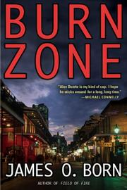 BURN ZONE by James O. Born