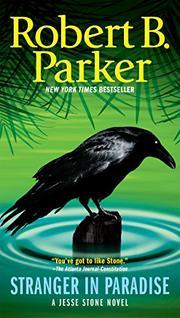 STRANGER IN PARADISE by Robert B. Parker
