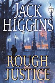 ROUGH JUSTICE by Jack Higgins