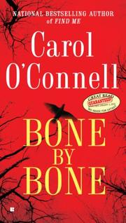 BONE BY BONE by Carol O'Connell