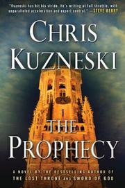 THE PROPHECY by Chris Kuzneski