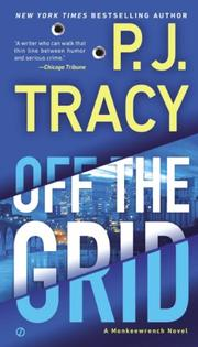 OFF THE GRID by P.J. Tracy