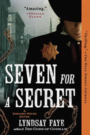 SEVEN FOR A SECRET by Lyndsay Faye