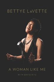 A WOMAN LIKE ME by Bettye LaVette