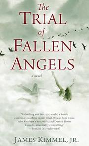 THE TRIAL OF FALLEN ANGELS by James Kimmel, Jr.