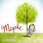 MAPLE by Lori Nichols