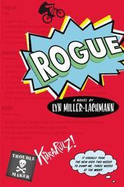 ROGUE by Lyn Miller-Lachmann