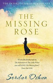 Book Cover for THE MISSING ROSE