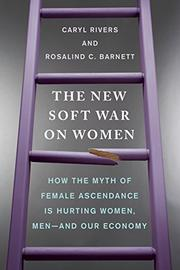 THE NEW SOFT WAR ON WOMEN by Caryl Rivers