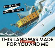 THIS LAND WAS MADE FOR YOU AND ME (BUT MOSTLY ME) by Bruce McCall