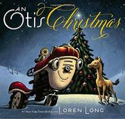 AN OTIS CHRISTMAS by Loren Long