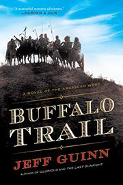 BUFFALO TRAIL by Jeff Guinn