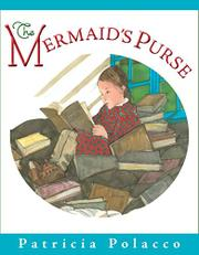 THE MERMAID'S PURSE by Patricia Polacco