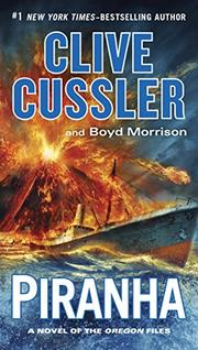 PIRANHA by Clive Cussler