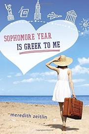 SOPHOMORE YEAR IS GREEK TO ME by Meredith Zeitlin