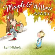 MAPLE & WILLOW APART by Lori Nichols