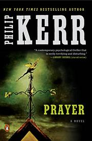 PRAYER by Philip Kerr