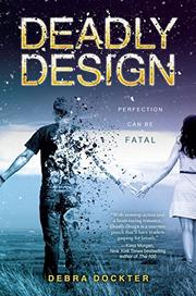 DEADLY DESIGN by Debra Dockter