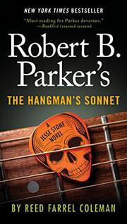 ROBERT B. PARKER'S THE HANGMAN'S SONNET  by Reed Farrel Coleman