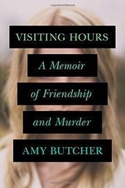 VISITING HOURS by Amy Butcher